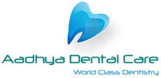 Aadhya Dental clinic Bangalore