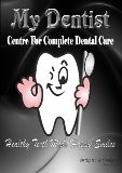 My Dentist-Centre For Complete Dental Care Bangalore