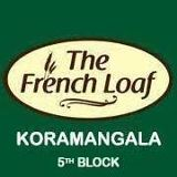 The French Loaf Koramangala Bangalore